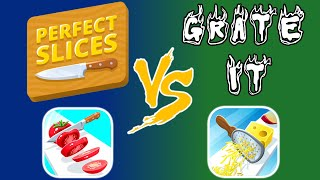 Perfect Slices vs. Grate It - Gameplay - Which Is The Better Game? - (iOS | Android)