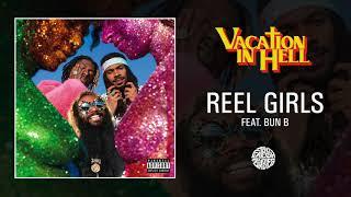 Play Reel Girls (feat. Bun B)