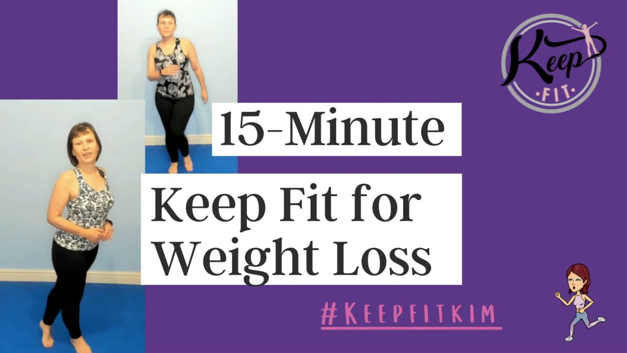 15-Minute Keep Fit for Weight Loss