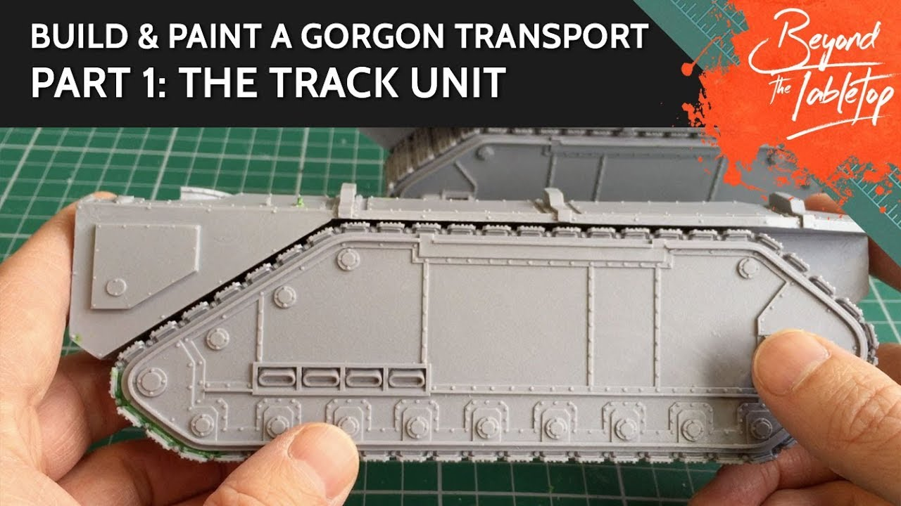 Build & Paint a Gorgon Transport  Part 1: The Track Unit | Beyond