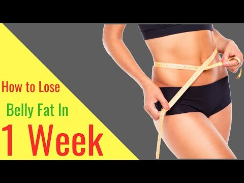 How to Lose Belly Fat in 1 Week