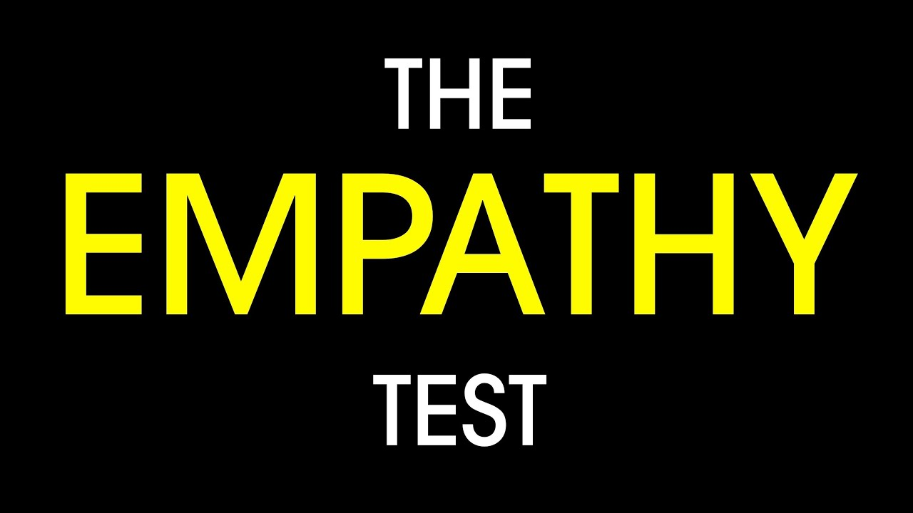 Test your empathy!