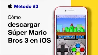 Como Descargar Super Mario Bros 3 sin Jailbreak En El iPhone/iPod/iPad | LimonTouch