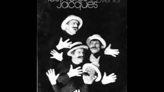 Le complexe de la Truite.(.de Monsieur Schubert et Françis Blanche): Les Frères Jacques