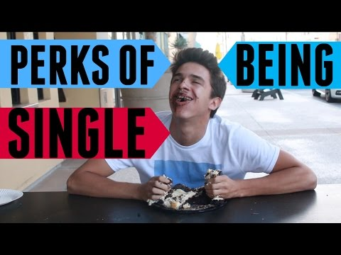 Perks of Being Single | Brent Rivera