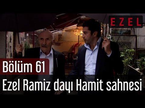 Ezel 61.Bölüm Ezel Ramiz Dayı Hamit Sahnesi