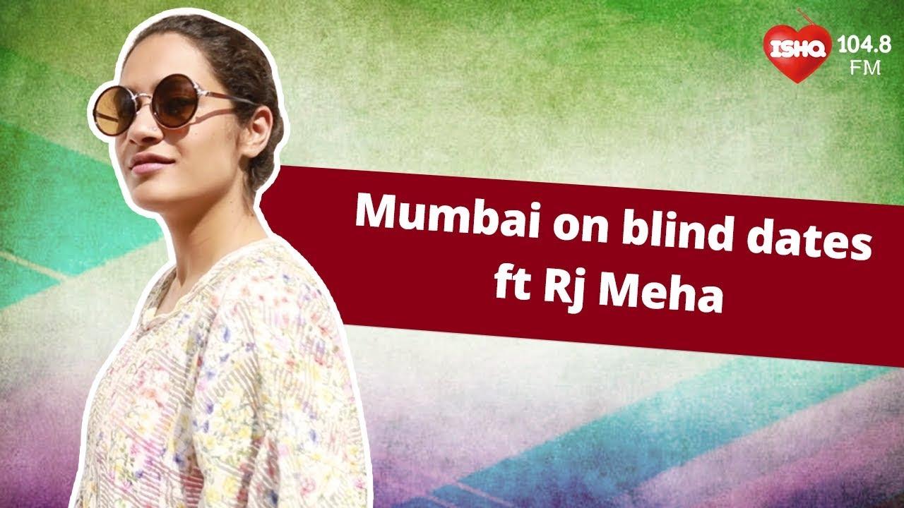 Blind dates in mumbai