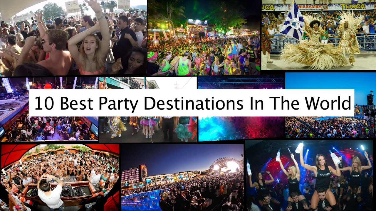 10 best party destinations in the world youtube for Top ten vacations in the world