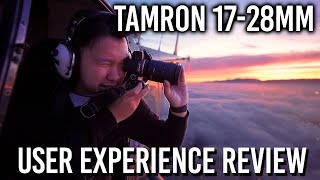 Tamron 17-28mm f/2.8 for Sony FE User Experience Review