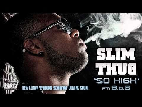 Slim Thug ft. B.o.B