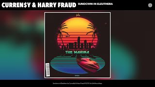 Curren$y - Sundown in Eleuthera (Audio)