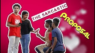 The Sarcastic Proposal || Creativity World ||