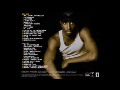 Tupac - Until The End Of Time DISC ONE (The Original Collection)