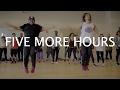 Five More Hours | Deorro X Chris Brown | Choreography by Dean Elex Bais & Max Teboul