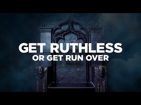 Get Ruthless with Friends & Family