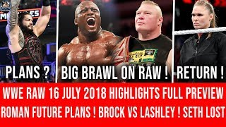 WWE RAW 16 July 2018 Highlights Result Prediction || Lesnar RAW Return ! Roman Plans ! RAW 16 July