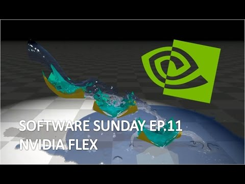 Software Sunday EP12: Real Time Partical Simulation With Nvidia Flex
