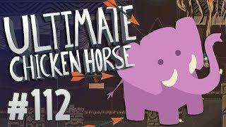 Ultimate Chicken Horse - #112 - ELEPHANTASTIC UPDATE!!!