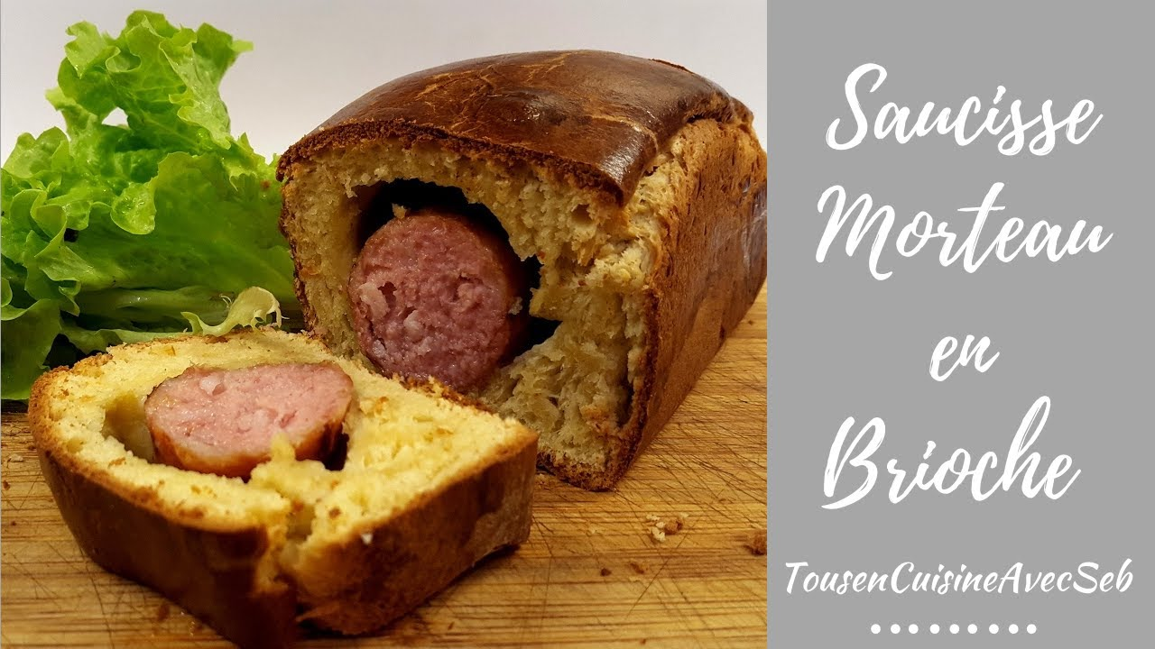 saucisse de morteau en brioche tousencuisineavecseb. Black Bedroom Furniture Sets. Home Design Ideas