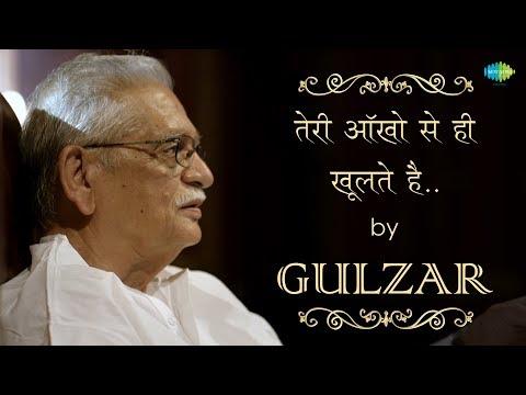 Gulzar's Nazm - Teri Aakhon Se He Khulte Hain | Written & Recited by Gulzar Sahab