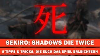 Sekiro: Shadows Die Twice - 8 Tipps & Tricks, die wir gern vorher gewusst hätten | Special