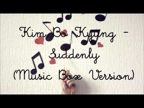 Kim Bo Kyung - Suddenly (Music Box Version)