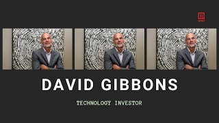 A Career Immersed In Technology Feat. David Gibbons
