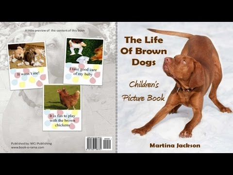 Createspace Publishng: The Life Of Brown Dogs🐶 | Children's Picture Book | Book Reading