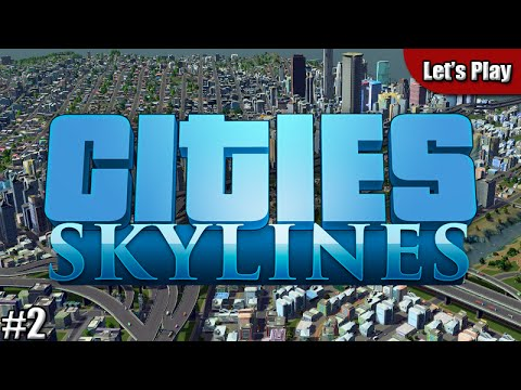 Let's Play Cities: Skylines #2 - Gotham si espande