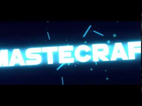 Intro Para Mastercraft :D