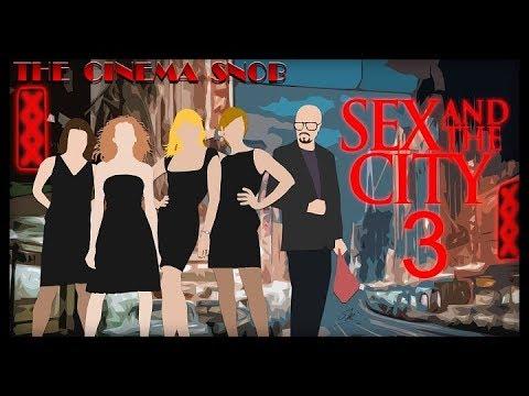 The Cinema Snob: SEX AND THE CITY 3