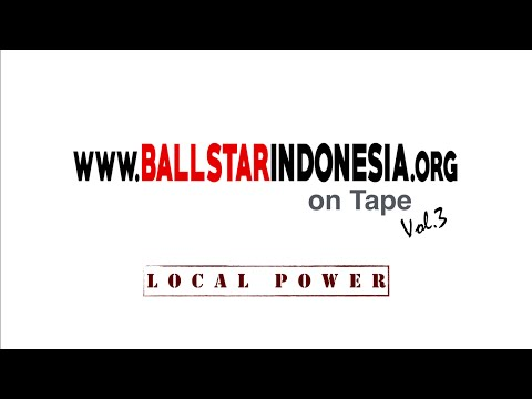 Ball Star Indonesia on tape vol 3 (Local Power)