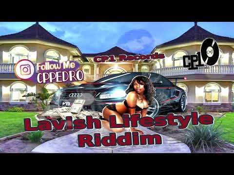 Dancehall Instrumental 2019 - Lavish Lifestyle Riddim _ CP1 RECORDS