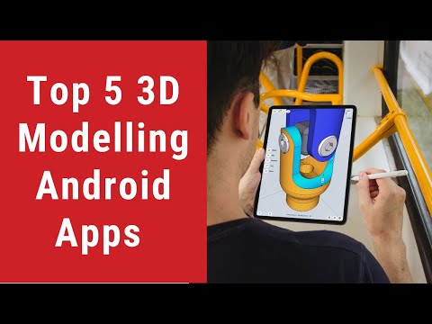 Top 05 3D Modelling Android Apps    Free Download