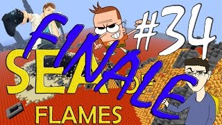 MINECRAFT : SEA OF FLAMES - FINALE COL BOTTO!! w/SurrealPower & Vegas #34