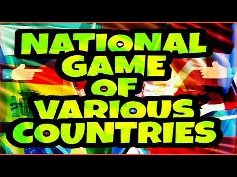 National Game Of Various Countries Of World Latest