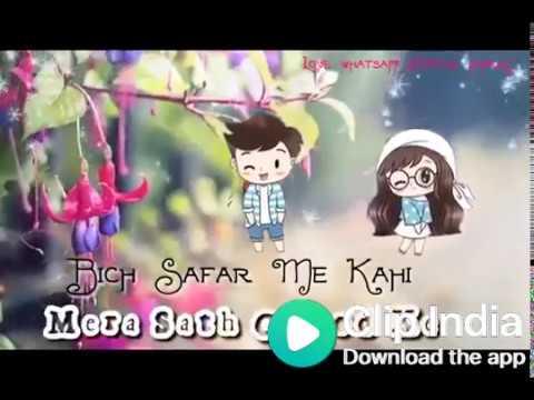 💏 Bich Safar Me Kahi Mera💓 Sath Chodh Ke.....osm Status Video....😍😍😍