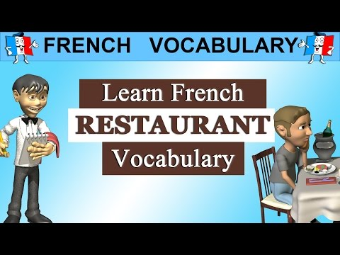 LEARN FRENCH PHRASES - RESTAURANT VOCABULARY
