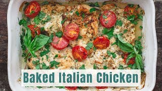 Easy Baked Italian Chicken Recipe