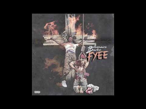 Billionaire Burke - Fyee (Official Audio)