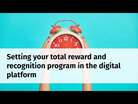 webinar-:-setting-your-total-reward-and-recognition-program-in-digital-platform