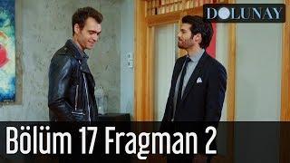 Dolunay 17. Bölüm 2. Fragman