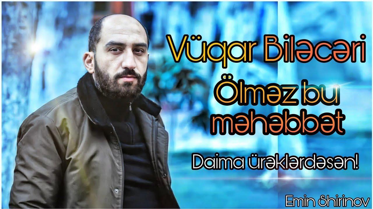 Asim Əliyev & Əli Yasamal - Vüqar Biləcərinin əziz xatirəsinə