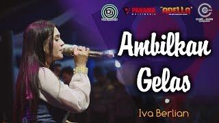 """Gambar cover Iva emang """"BERLIAN"""" barunya ADELLA.. AMBILKAN GELAS live Semarang"""