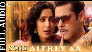 Aithey Aa Song (Full Audio) Song