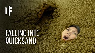 What Happens If You Fall Into Quicksand?