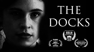 The Docks - Award Winning Neo Noir Short Film (2019)
