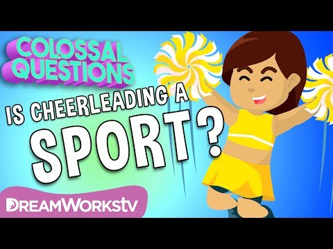 Is Cheerleading a REAL Sport? | COLOSSAL QUESTIONS