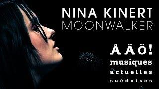 Nina Kinert - Moonwalker (live at Swedish Institute, festival ÅÄÖ)