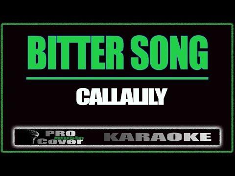 Bitter Song - CALLALILY (KARAOKE) feat. Michelle Baay